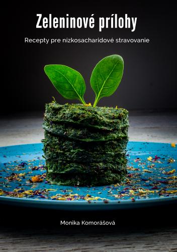 recepty pre nízkosacharidové stravovanie
